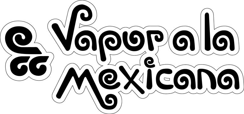 Vapor a la mexicana